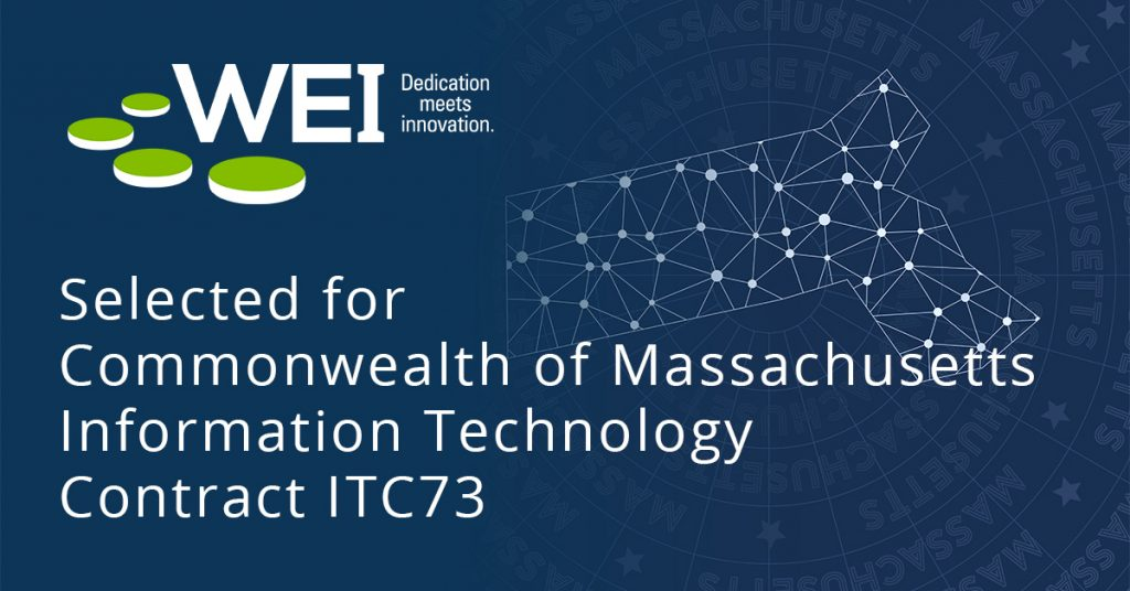WEI has been awarded the Commonwealth of Massachusetts IT contract ITC73, read how your business can benefit from our technology services and expertise.